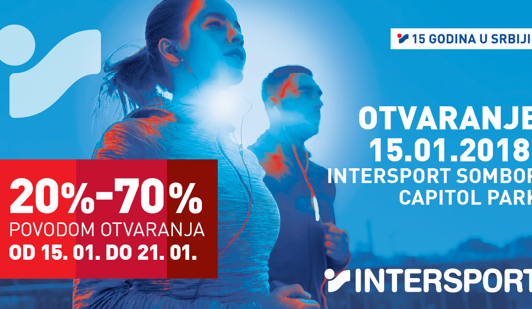 INTERSPORT opens at Capitol Park Sombor